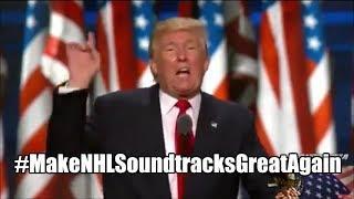 Make NHL Soundtracks Great Again!