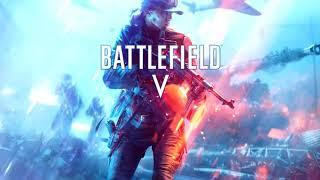 Battlefield 5 Soundtrack - Main Theme (Official Version)