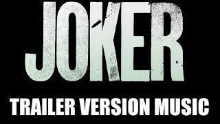 JOKER Trailer Music Version | Proper Teaser Trailer Movie Soundtrack Theme Song