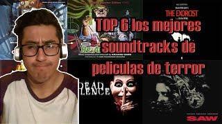 TOP 6: LOS MEJORES SOUNDTRACKS EN PELICULAS DE TERROR
