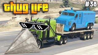 GTA 5 ONLINE : THUG LIFE AND FUNNY MOMENTS (WINS, STUNTS AND FAILS #38)