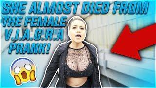 SHE ALMOST DIED FROM THE FEMALE V.I.A.G.R.A PRANK!!