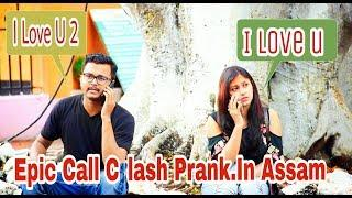 Epic - Call Clash Prank on Girls - Prank In Assam || Guwahati Prank Star