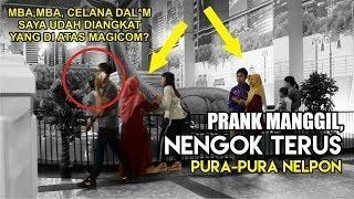 MANGGIL ORANG UDAH NENGOK PURA PURA NELPON - PRANK INDONESIA