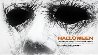 John Carpenter - Halloween Triumphant (Official 2018 Halloween Soundtrack Audio)