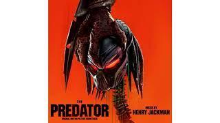 [Full Soundtrack] The Predator 2018 (Original Motion Picture Soundtrack - EP) | Henry Jackman