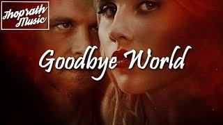 Reed Foehl - Goodbye World (Lyrics) The Originals S5E13 (FInale) Song/Soundtrack