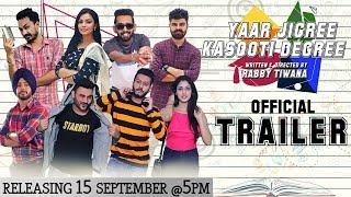 Yaar Jigree Kasooti Degree (Official Trailer) | Punjabi Web Series | Releasing 15th September @ 5 PM