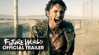 Future World (2018 Movie) Official Trailer - James Franco, Milla Jovovich, Lucy Liu