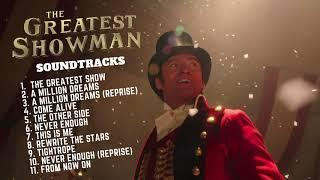 THE GREATEST SHOWMAN   SOUNDTRACKS 2017
