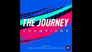 The Journey: Champions (Original Soundtrack) by Hans Zimmer & Lorne Balfe