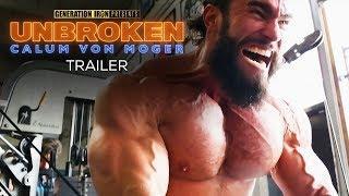 CALUM VON MOGER: UNBROKEN - Official Movie Trailer #2