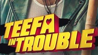 Teefa In Trouble |Official Trailers |Movie Trailers|