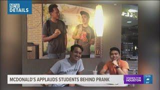 McDonald's applauds students behind prank