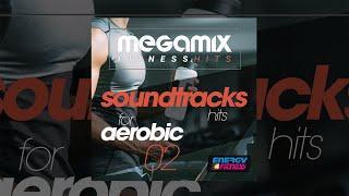 E4F - Megamix Fitness Soundtracks Hits For Aerobic 02 - Fitness & Music 2018