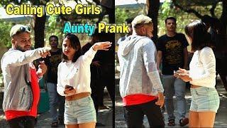 Calling Cute Girls 'AUNTY' Prank | Pranks in India | By Shubham Sharma