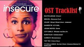 Insecure Season 3 Soundtrack | OST Tracklist