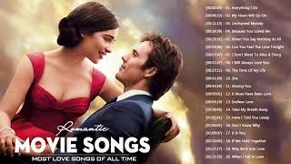 Top Romantic Movie Songs - Greatest Movie Love Songs by Movie Soundtrack - Best Love Songs Ever