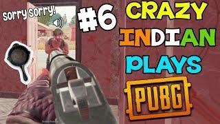 When a Crazy INDIAN Plays Player Unknown Battlegrounds #6 INDIAN PUBG Funny Moments