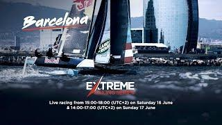 Live Barcelona, Spain: Day Three - Extreme Sailing Series™ 2018