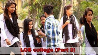 Prank in Assam | LCB college Part 2 | Assamese Funny Video | Assamese Comedy Video | Buddies Assam