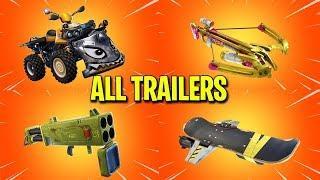 Fortnite All *NEW ITEM* Trailers (QuadCrasher, CrossBow, Quad Launcher)