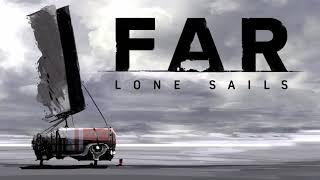 FAR  Lone Sails   Complete Soundtrack