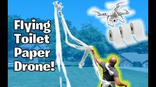 Flying Shooting Toilet Paper Drone! - How to Pranks