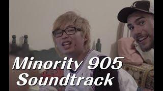 Minority 905 - Soundtrack (Official Music Video)