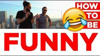 How To Be Funny: Julien & Jeffy Reveal Top 3 Tips To Improve Your Sense Of Humor & Personality!