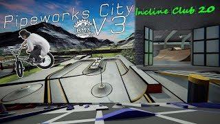 BMX Streets PIPE - The Craziest Pipeworks City Map Mod Yet! - V3
