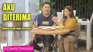 Makan Malam Romantis Sama Cewek yang Pernah Di Prank - Trus Nembak ? - BRAM DERMAWAN
