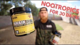 Taking Nootropics for 30 Days! | MAN Sports Brain Bridge