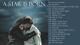 A Star Is Born Soundtrack Bande Originale 2018 Lady Gaga & Bradley Cooper