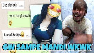 Prank Text Mantan Sampe Bikin Gw Mandi wkwk