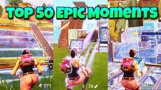 TOP 50 EPIC MOMENTS & FUNNY FAILS in Fortnite Battle Royale Funny Moments!