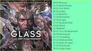 Glass Original Motion Picture Soundtrack   Full Album