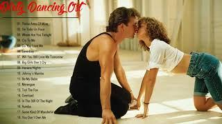 Dirty Dancing Soundtracks Full Playlist    Dirty Dancing Soundtracks Album 2018