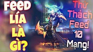 THỬ THÁCH FEED 10 MẠNG! Funny chơi lớn | Chiều lòng FAN cầm Nakroth sắm vai  Feeder ! Cái kết....