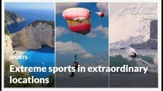 Extreme sports in extraordinary locations   Buzz Videos