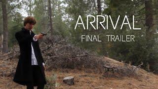 Arrival Final Trailer