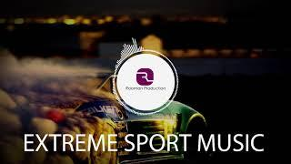 Energetic Extreme Sport Background Music | Powerful Royalty Free Music