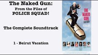 The Naked Gun: Complete Soundtrack by Ira Newborn