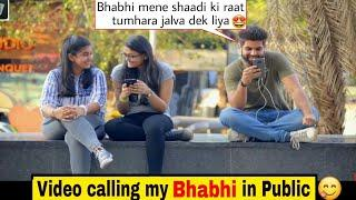 Double meaning Video call to my BHABHI???? | ft. The bakchod | Pranks in India 2019