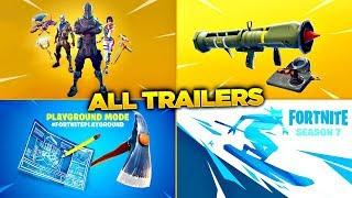 ALL FORTNITE TRAILERS! ALL 45 FORTNITE BATTLE ROYALE TRAILERS! (Season 1 - Season 7)