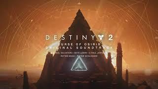 Destiny 2: Curse of Osiris Original Soundtrack - Track 04 - The Wake
