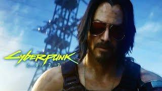 Cyberpunk 2077 - Official Cinematic Trailer ft. Keanu Reeves | E3 2019