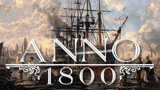 Anno 1800 Full Soundtrack OST
