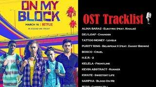 On My Block Soundtrack | OST Tracklist