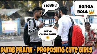 DUMB PRANK - PROPOSING CUTE GIRLS || PRANK IN INDIA - EPIC REACTION || BY - MOUZ PRANK